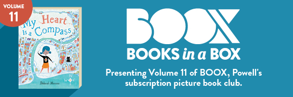 Presenting Volume 11 of BOOX, Powell's subscription picture book club.