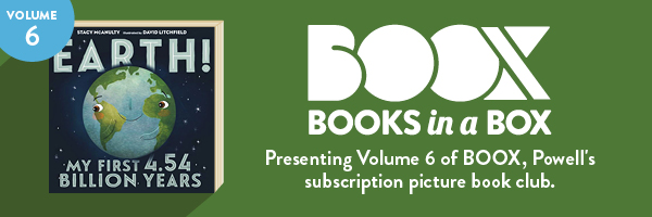Presenting Volume 6 of BOOX, Powell's subscription picture book club
