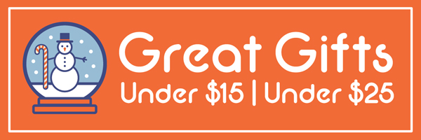 Great Gifts Under $15 and $25