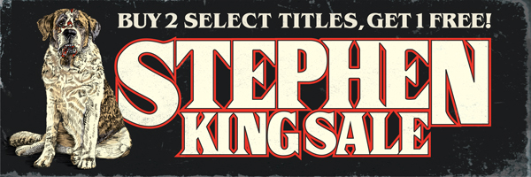 Stephen King Sale: Buy 2 Select Titles, Get 1 Free!
