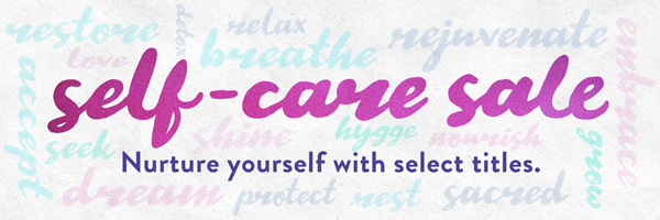 Self-Care Sale: Nurture Yourself With Select Titles