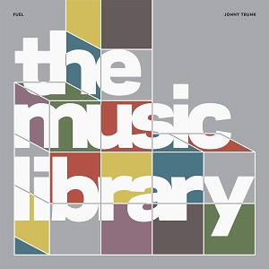 The Music Library by Stephen Sorrell, Damon Murray, and Jonny Trunk