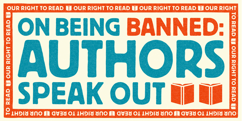 On Being Banned: Authors Speak Out