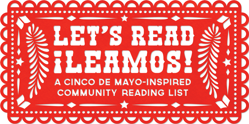 Lets Read! Leamos! A Cinco de Mayo-Inspired Reading List