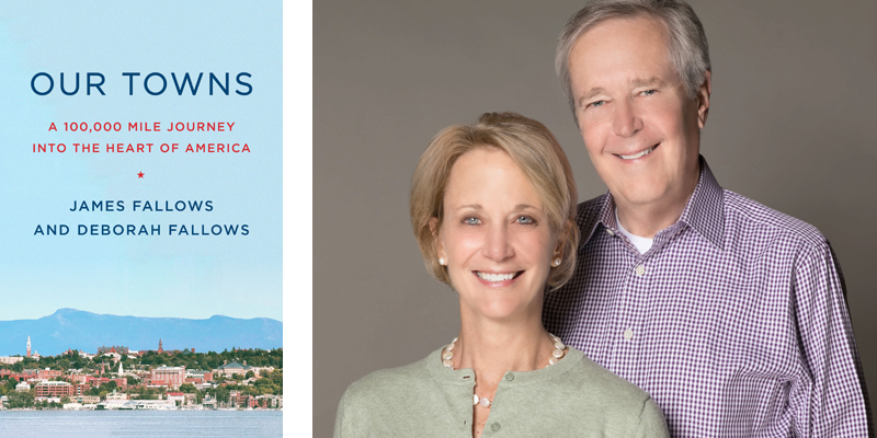 Our Towns by Deborah and James Fallows