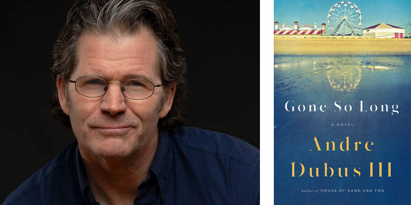 708c627b31 Gone So Long by Andre Dubus III
