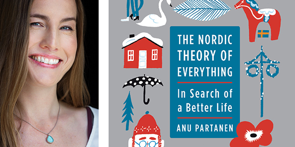 Anu Partanen, The Nordic Theory of Everything