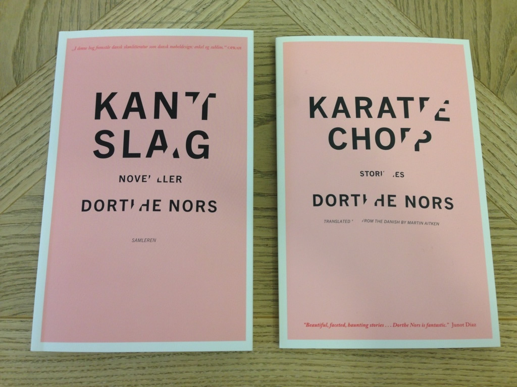 Karate Chop by Dorthe Nors.