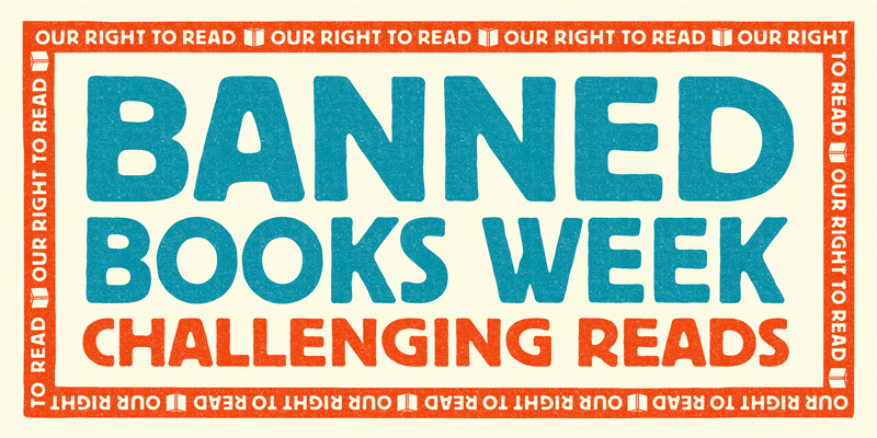 Banned Books Week: Challenging Reads