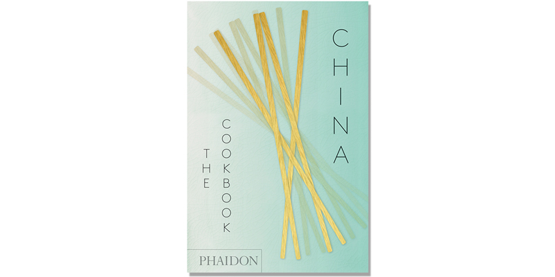 China: the Cookbook by Kei Lum and Diora Fong Chan