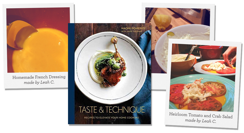 Taste and Technique: Recipes to Elevate your Home Cooking; Homemade French Dressing and Heirloom Tomato and Crab Salad made by Leah