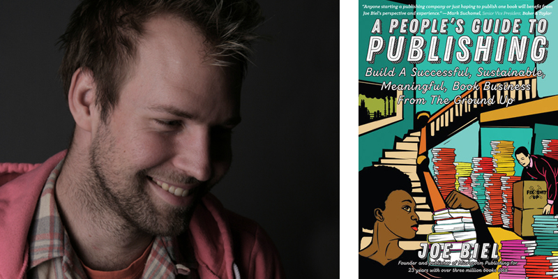 A People's Guide to Publishing by Joe Biel