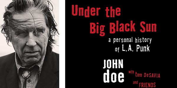 John Doe, Under the Big Black Sun