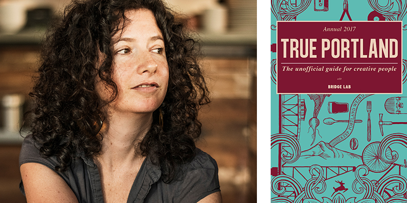 True Portland by Liz Crain