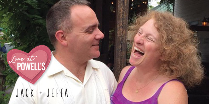 Love at Powell's: Jack and Jeffa's Story
