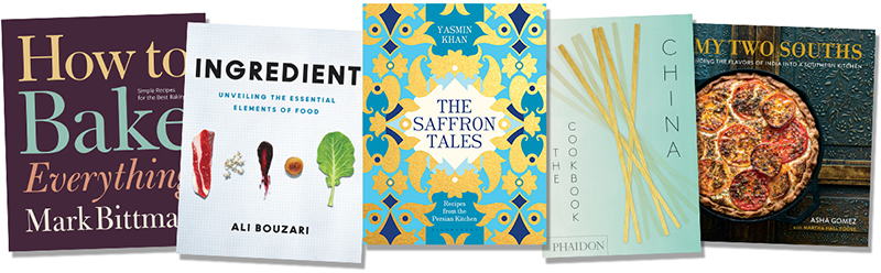 How to Bake Everything by Mark Bittman; Ingredient by Ali Bouzari; The Saffron Tales by Yasmin Khan; China: the Cookbook by Kei Lum and Diora Fong Chan; My Two Souths by Asha Gomez and Martha Hall Foose