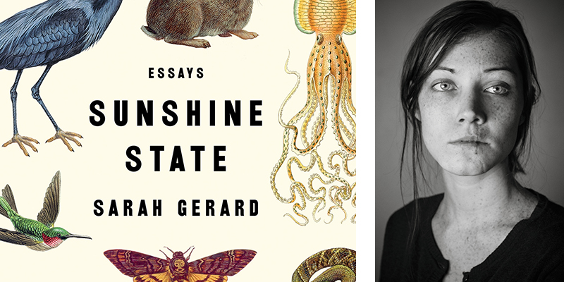 The Sunshine State by Sarah Gerard