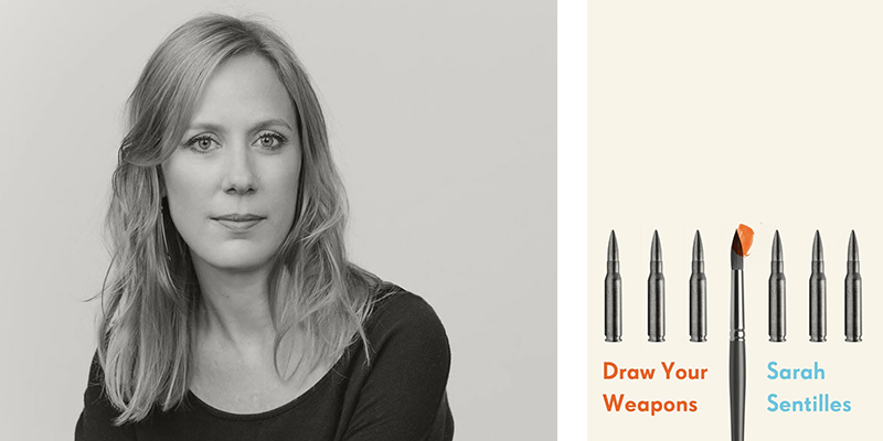 Draw Your Weapons by Sarah Sentilles