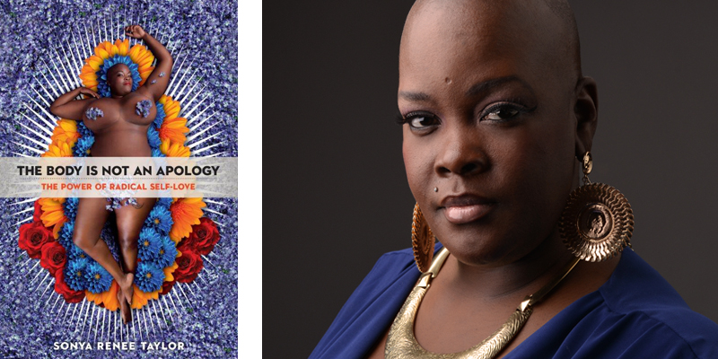 The Body is Not an Apology by Sonya Renee Taylor