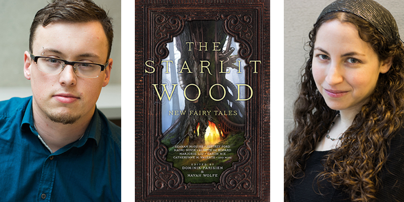 The Starlit Wood by Navah Wolfe and Dominik Parisien