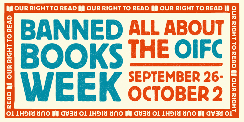 Banned Books Week 2021 Learning About the OIFC