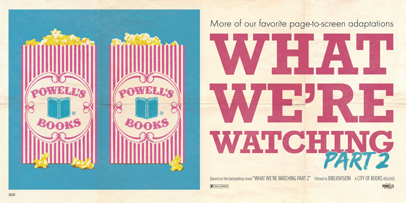What We're Watching 2: Return of the Book-to-Screen Recommendations!