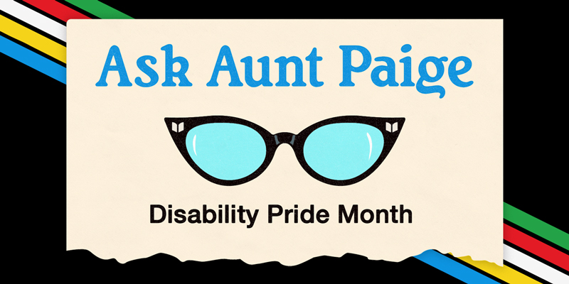 Book Advice for Disability Pride Month from Aunt Paige