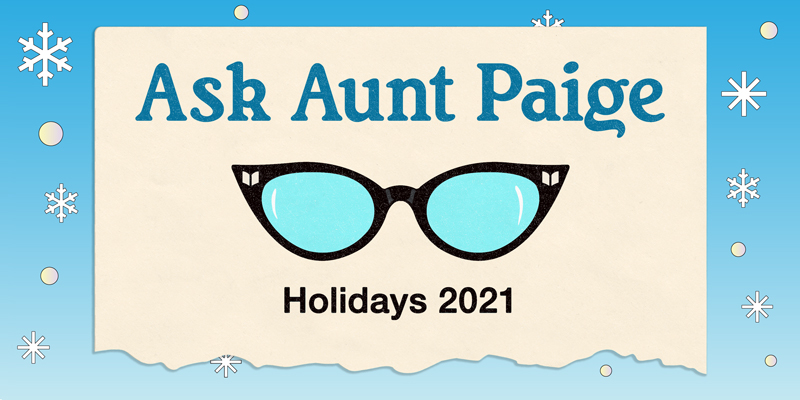 How to Holiday with Aunt Paige