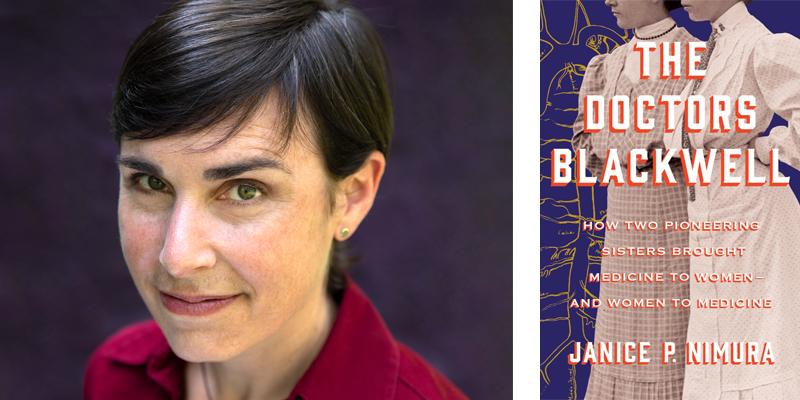 'The Doctors Blackwell,' by Janice P. Nimura