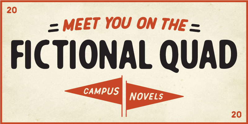 Meet You on the Quad: Campus Novels