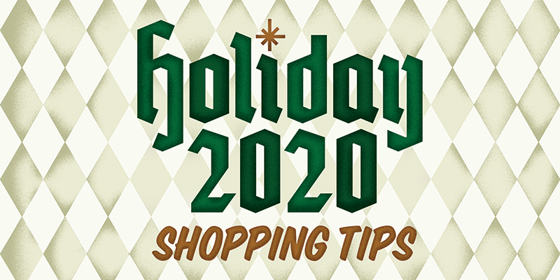 Holiday 2020 Shopping Tips
