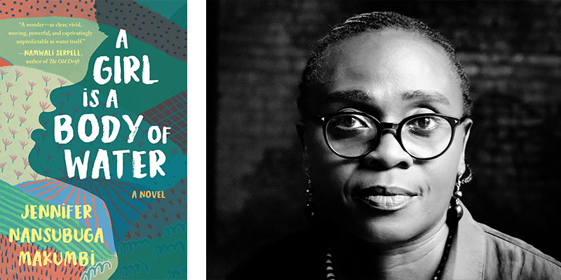 'A Girl is a Body of Water,' by Jennifer Nansubuga Makumbi