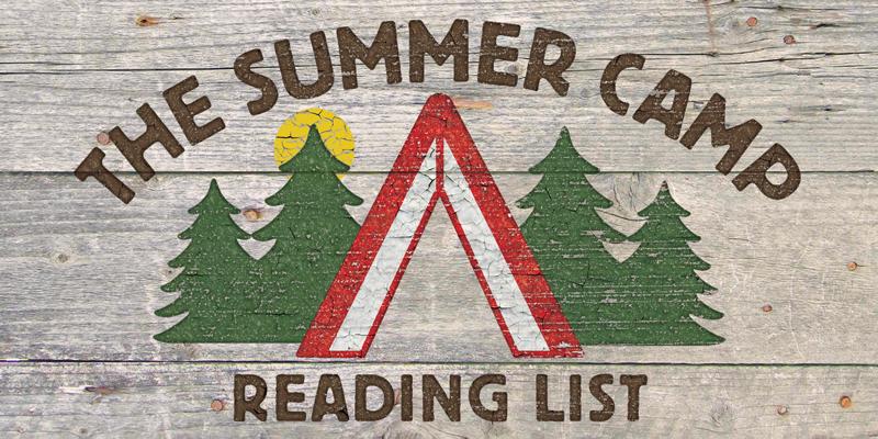 Summer Camp Reading List by Rhianna Walton