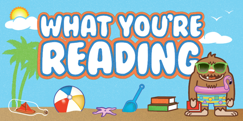 What You're Reading Summer Challenge Customer Recommendatoons 2021 by Sarah Reif