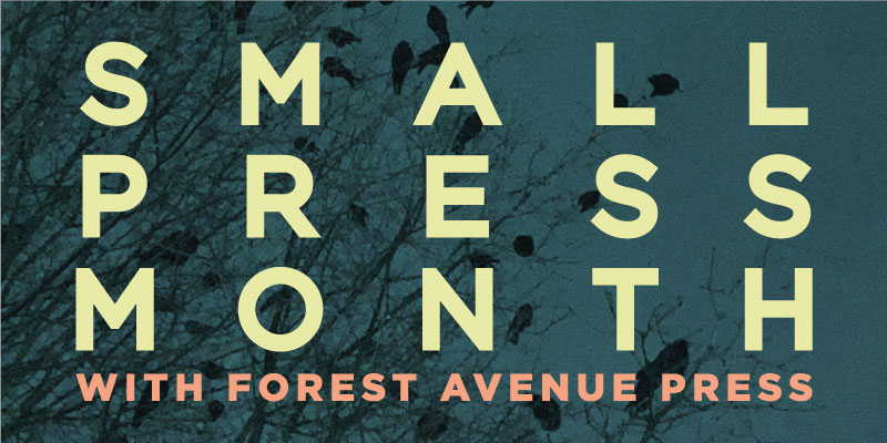 Small Press Month: Forest Avenue Press