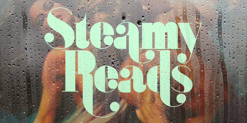 Steamy Reads