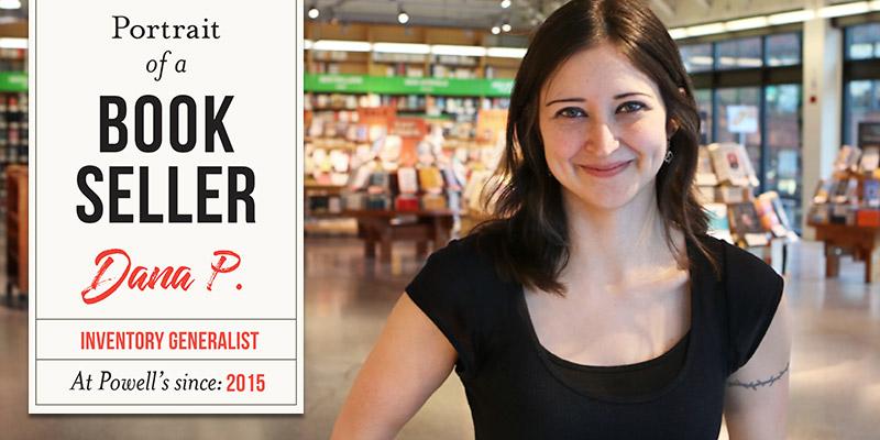 Portrait of a Bookseller: Dana P.