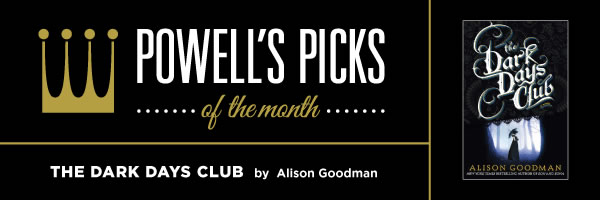 Picks of the Month: The Dark Days Club