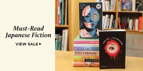 Save 20% on the best modern fiction by Japanese authors, recommended by Powell's staff