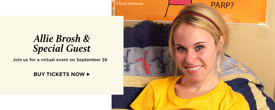 Allie Brosh and Special Guest: Join us for a virtual event on September 26