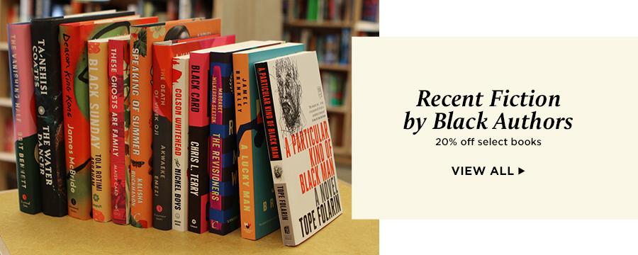 Save 20% on featured recent fiction by Black authors