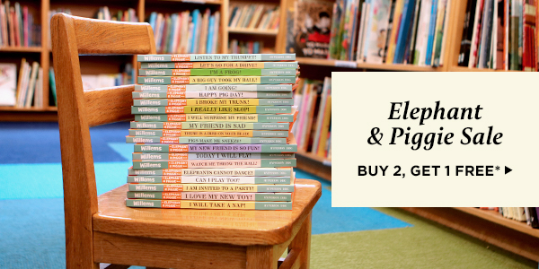 Elephant and Piggie Sale: Buy 2 select books, get 1 free