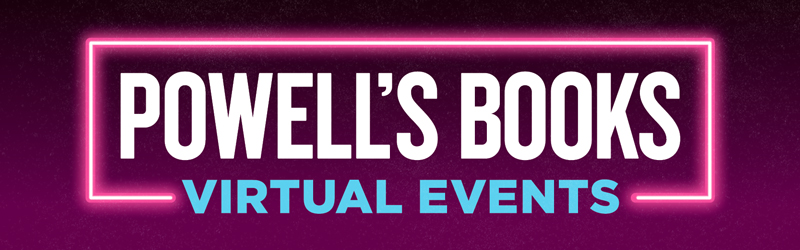Powell's Books Virtual Author Events