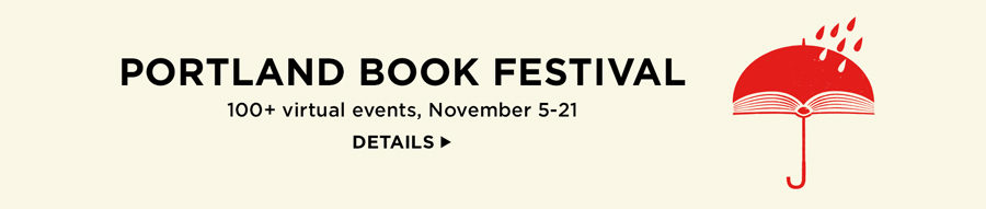 Portland Book Festival: over 100 virtual events, November 5-21