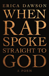 When Rap Spoke Straight to God