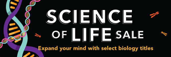 Science of Life Sale: Expand Your Mind With Select Biology Books