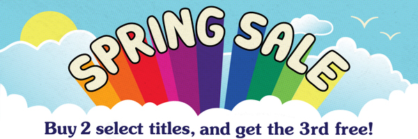 Spring Sale: Buy 2 Select Titles and Get the Third Free
