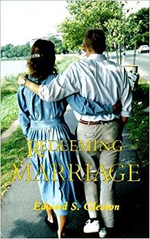 Redeeming Marriage by Edward Gleason