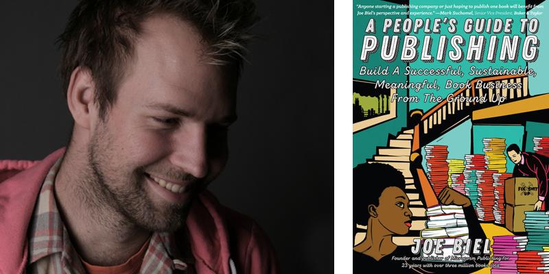 A People's Guide to Publishing by Joe Biel